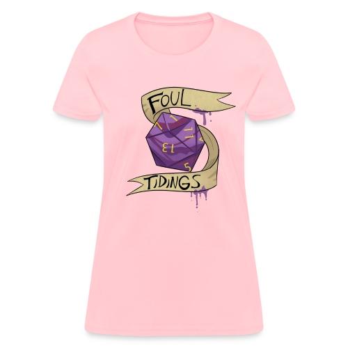 Foul Tidings - Women's T-Shirt