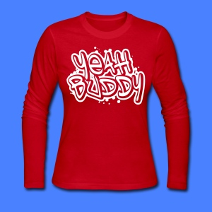 Yeah Buddy Long Sleeve Shirts - stayflyclothing.com - Women's Long Sleeve Jersey T-Shirt