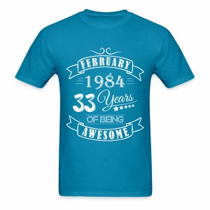 February 1984 33 Years of being awesome - Men's T-Shirt