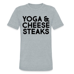 Yoga & Cheesesteaks - Unisex Tri-Blend T-Shirt by American Apparel
