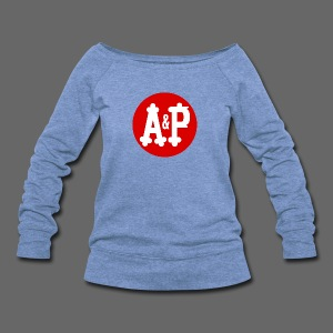 A & P  - Women's Wideneck Sweatshirt
