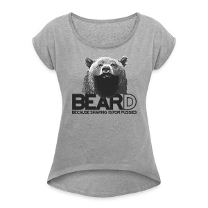 Bear and beard - Women's Roll Cuff T-Shirt