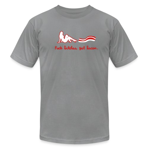 Fuck bitches, get bacon  - Men's Fine Jersey T-Shirt