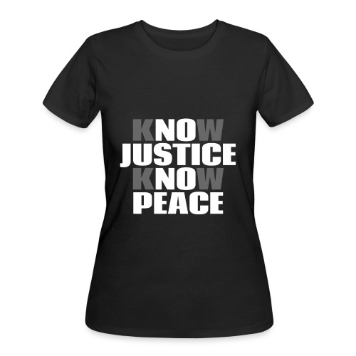 Know Justice Know Peace - Women's 50/50 T-Shirt