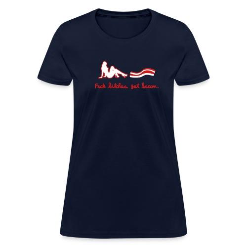 Fuck bitches, get bacon  - Women's T-Shirt