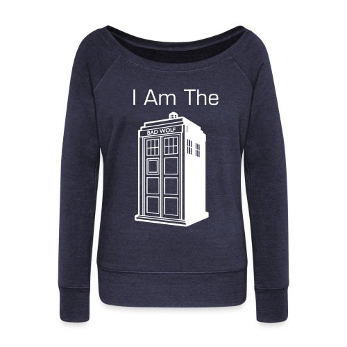 I Am The (Bad Wolf) TARDIS - Women's Wideneck Sweatshirt