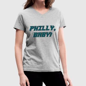 Philly Baby! T-Shirts - Women's V-Neck T-Shirt