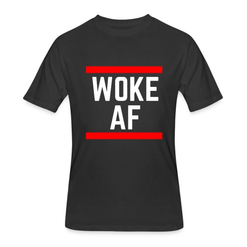 Woke AF men's/unisex tshirt - Men's 50/50 T-Shirt