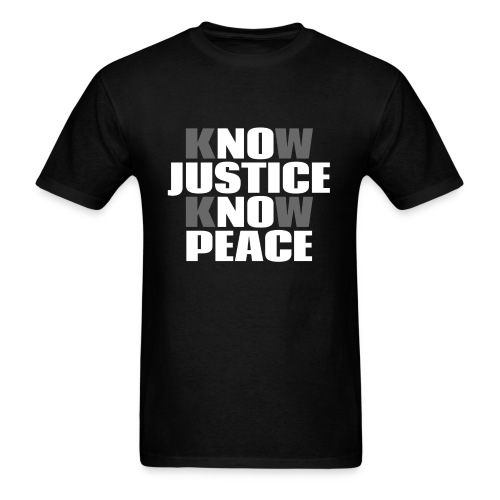 No Justice No Peace men's/unisex tshit - Men's T-Shirt