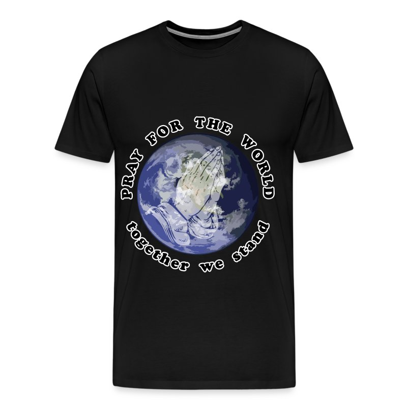 Pray For The World - Men's Premium T-Shirt