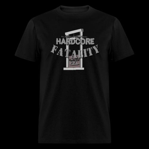 HARDCORE FATALITY - Men's T-Shirt
