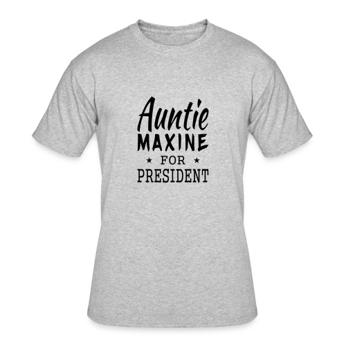 Auntie Maxine for President men's tshirt - Men's 50/50 T-Shirt