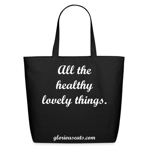A shopping bag for all of your healthy eats! - Eco-Friendly Cotton Tote
