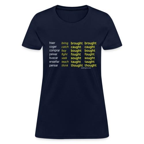 Verbos Irregulares que Riman - Women's T-Shirt