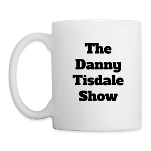 The Danny Tisdale Show Cup - Coffee/Tea Mug