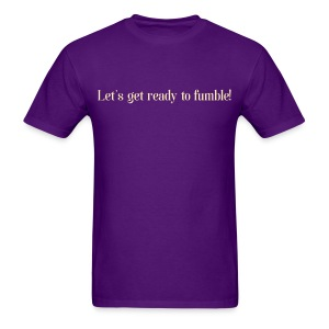 Let's get ready fumble - Cream on Purple - Men's T-Shirt