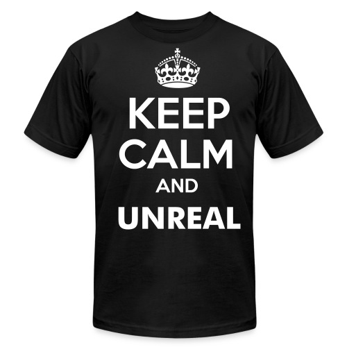 Keep Calm and Unreal T-shirt - Men's Fine Jersey T-Shirt