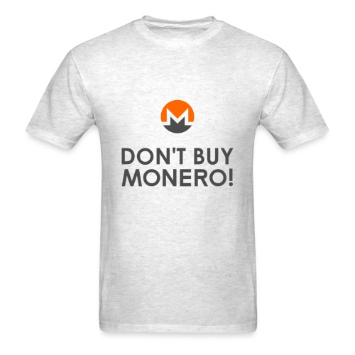 Don't Buy Monero T-Shirt - Men's T-Shirt