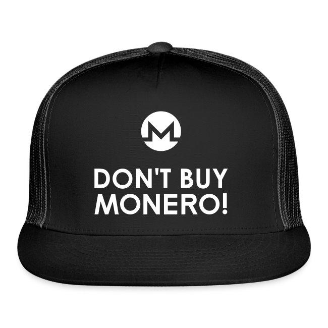 Don't Buy Monero Cap