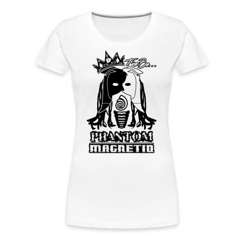 Trice Be Phantom Magnetiq (Women's T-shirt) - Women's Premium T-Shirt