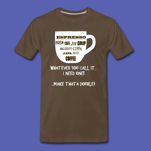 I need one! - Men's Premium T-Shirt