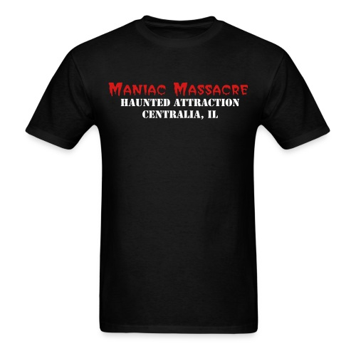 The Maniac Massacre Classic Logo with centralia, il - Men's T-Shirt
