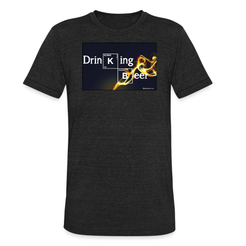 Drinking Beer Unisex Tri-Blend T-Shirt - Unisex Tri-Blend T-Shirt by American Apparel