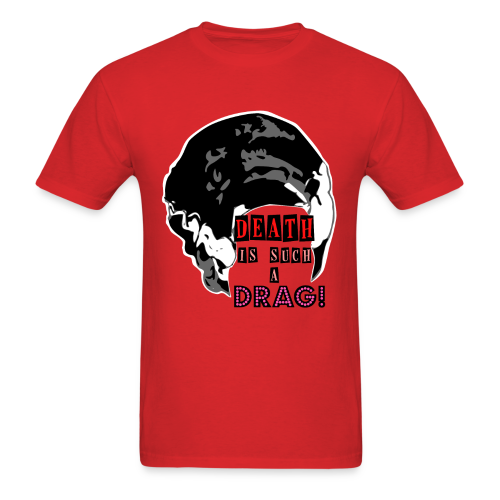 Death is a Drag Men's Tee - Men's T-Shirt