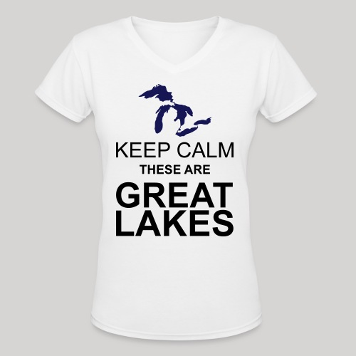 Keep Calm Great Lakes - Women's V-Neck T-Shirt