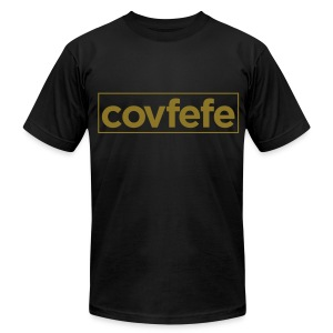 covfefe Donald J. Trump‏ (Metalic Gold)  American Apparel T Shirt - Men's T-Shirt by American Apparel