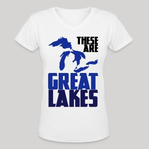 These are GREAT LAKES - Women's V-Neck T-Shirt