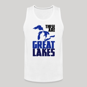 These are GREAT LAKES - Men's Premium Tank