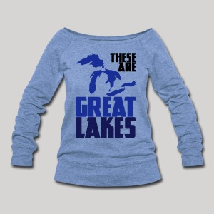 These are GREAT LAKES - Women's Wideneck Sweatshirt