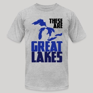 These are GREAT LAKES - Men's T-Shirt by American Apparel