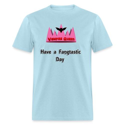 QueenGamerVampires's Fangtastic Day Quote (Men) - Men's T-Shirt