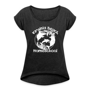 Virginia Beach Homeschool - Women's Roll Cuff T-Shirt