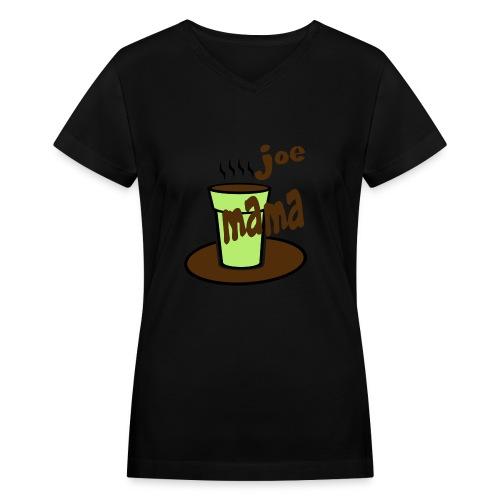 Joe Mama - Women's V-Neck T-Shirt