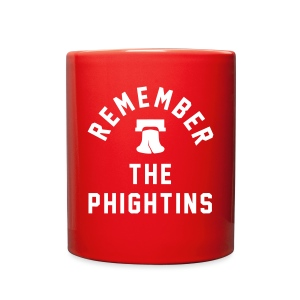 Remember the Phightins - Full Color Mug