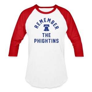 Remember the Phightins - Baseball T-Shirt