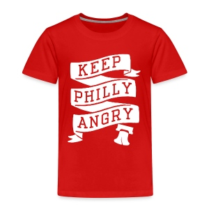 Keep Philly Angry - Toddler Premium T-Shirt