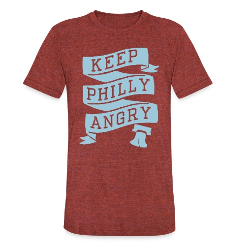Keep Philly Angry - Unisex Tri-Blend T-Shirt