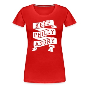 Keep Philly Angry - Women's Premium T-Shirt