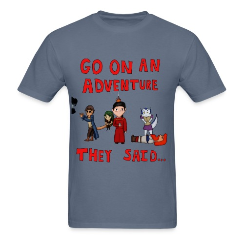 Go on an Adventure They Said - Male - Men's T-Shirt