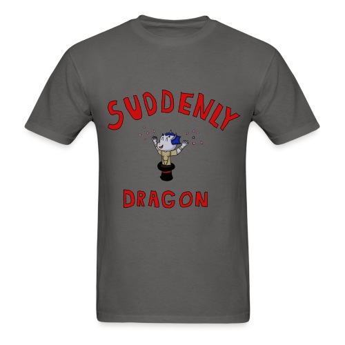 Suddenly Dragon - Male - Men's T-Shirt