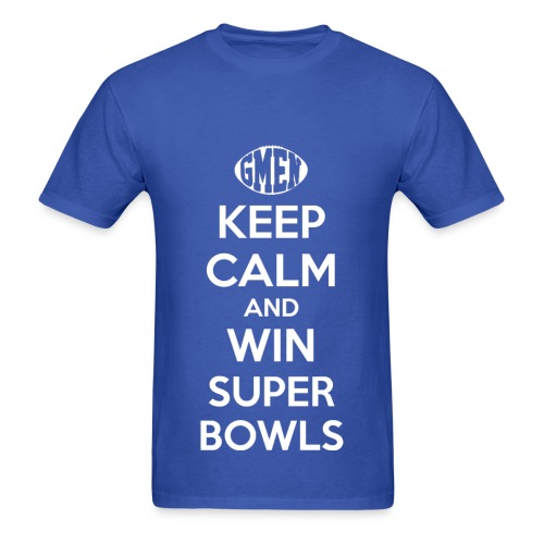 GMEN Keep Calm and WIn Super Bowls (NY Giants Football) - Men's T-Shirt