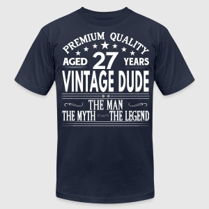 VINTAGE DUDE AGED 27 YEARS T-Shirts - Men's T-Shirt by American Apparel