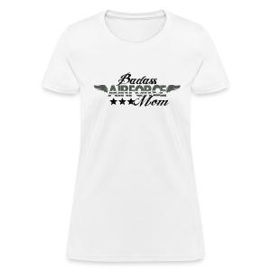 BAD ASS AIRFORCE MOM - Women's T-Shirt