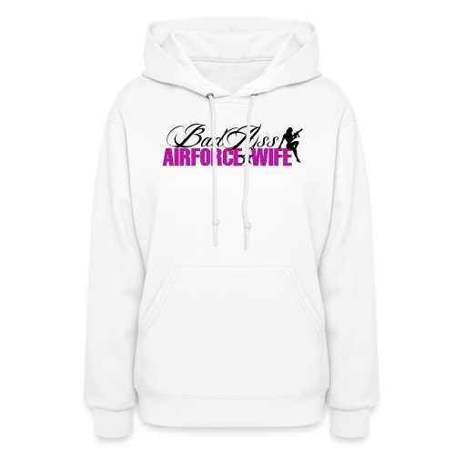 BadAss Air Force Wife - Women's Hoodie