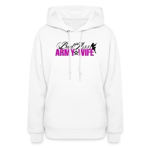Bad Ass Army Wife - Women's Hoodie
