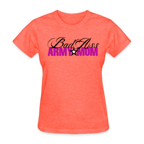 Bad Ass Army Mom - Women's T-Shirt